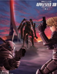 Appleseed XIII Remix Movie 2: Yogen (Dub) - KimAnime